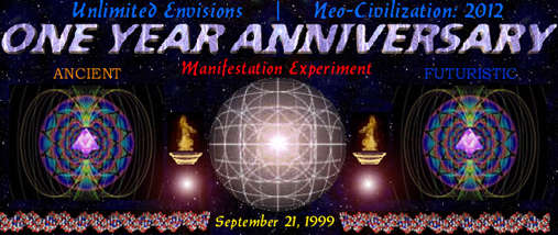 Participate in Unlimited Envisions | Neo-Civilization: 2012's One Year Anniversary Manifestation Experiment